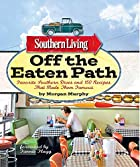 Southern Living Off the Eaten Path: Favorite…