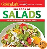 Cooking Light Big Book of Salads: Starters, Sides and Easy Weeknight Dinners