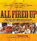 All Fired Up: Smokin' hot BBQ secrets…