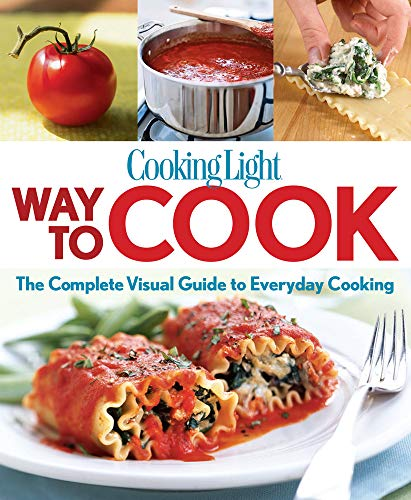 cooking-light-way-to-cook-the-complete-visual-guide-to-everyday-cooking