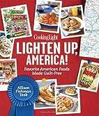 Cooking Light Lighten Up, America!: Favorite…