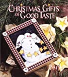 Leisure Arts, Inc: Christmas Gifts of Good Taste