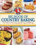 Gooseberry Patch: Gooseberry Patch Big Book of Country Baking: Over 400 homestyle recipes for breads, cakes, cookies, casseroles, & more