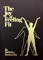 The joy of feeling fit by Nicholas Alexis…