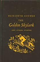 The Golden Skylark and Other Stories by…