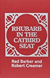 Barber, Red: Rhubarb in the Catbird Seat
