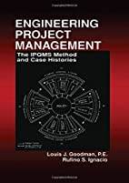 Engineering Project Management: The IPQMS…
