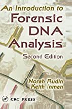 An Introduction to Forensic DNA Analysis,…