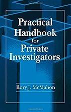Practical Handbook for Private Investigators…