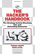 The Hacker's Handbook: The Strategy Behind…
