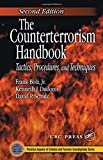 Bolz, Frank: The Counterterrorism Handbook: Tactics, Procedures, And Techniques