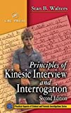 Walters, Stan B.: Principles of Kinesic Interview and Interrogation
