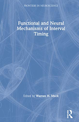 functional-and-neural-mechanisms-of-interval-timing-frontiers-in-neuroscience
