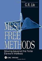 Mesh Free Methods: Moving Beyond the Finite…