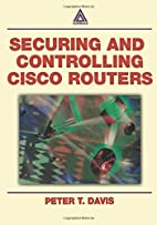 Securing and Controlling Cisco Routers by…