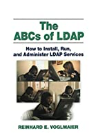 The ABCs of LDAP: How to Install, Run, and…