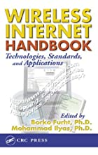Wireless Internet Handbook: Technologies,…