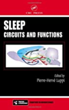 Sleep: Circuits and Functions by…