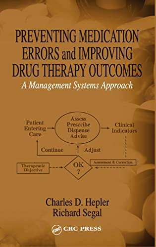 preventing-medication-errors-and-improving-drug-therapy-outcomes-a-management-systems-approach