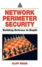 Network Perimeter Security: Building Defense…
