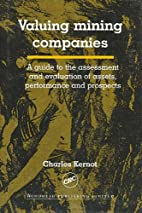 Valuing Mining Companies: A Guide To the…