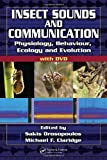Drosopoulos, Sakis: Insect Sounds and Communication : Physiology, Behaviour, Ecology, and Evolution
