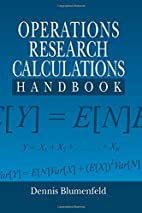 Operations Research Calculations Handbook by…
