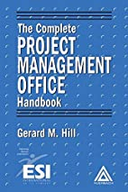 The Complete Project Management Office…