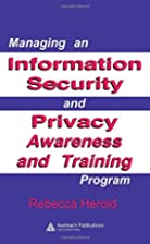 Managing an Information Security and Privacy…