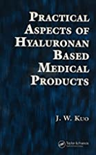 Practical Aspects of Hyaluronan Based…