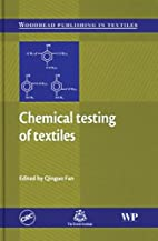Chemical Testing of Textiles by Qinguo Fan