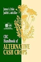 CRC handbook of alternative cash crops by…
