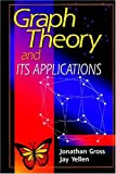 Gross, Jonathan T.: Graph Theory & Its Applications