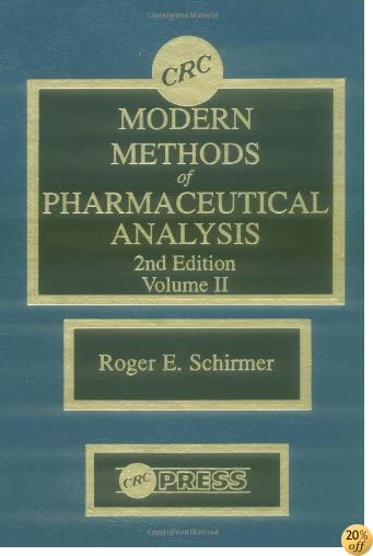 Modern Methods of Pharmaceutical Analysis, Second Edition, Volume II