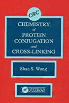 Chemistry of Protein Conjugation and Cross…