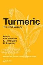 Turmeric: The genus Curcuma (Medicinal and…