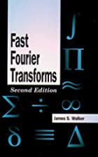 Fast Fourier Transforms (Studies in Advanced…