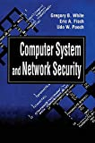 Pooch, Udo W.: Computer System and Network Security