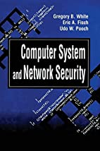 Computer System and Network Security by…