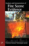 Almirall, Jose R.: Analysis and Interpretation of Fire Scene Evidence