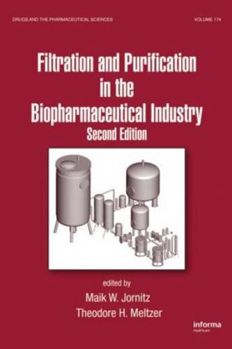 filtration-and-purification-in-the-biopharmaceutical-industry-second-edition-drugs-and-the-pharmaceutical-sciences