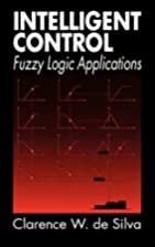 Intelligent control : fuzzy logic…