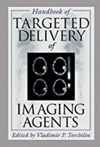 Handbook of Targeted Delivery of Imaging…
