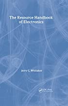 The Resource Handbook of Electronics (The…