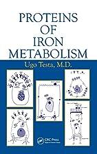 Proteins of Iron Metabolism by Ugo Testa