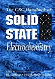 Gellings, P. J.: The CRC Handbook of Solid State Electrochemistry