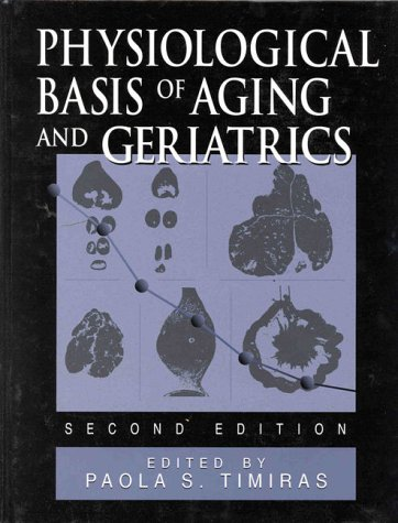 physiological-basis-of-aging-and-geriatrics-second-edition