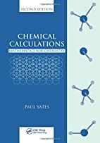 Chemical Calculations: Mathematics for…