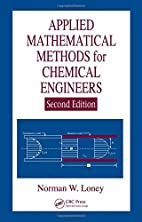 Applied Mathematical Methods for Chemical…