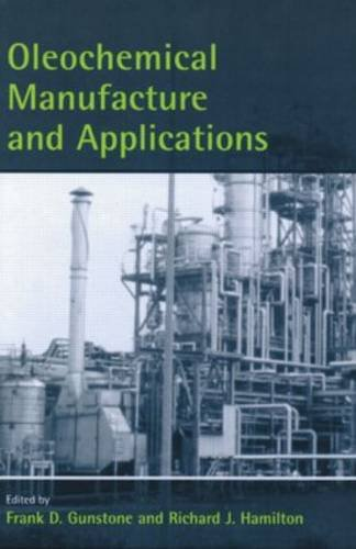 oleochemical-manufacture-and-applications-sheffield-chemistry-and-technology-of-oils-and-fats